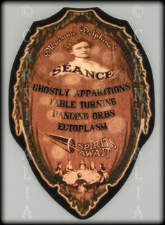 'Madame Delphine's Seance' signboard by Chas Bogan Victorian Parlor, Victorian Life, Spanish Fly, Spirit Ghost, Season Of The Witch, Fortune Teller, Palmistry, Tarot Reading, Read News