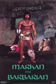 Mark Gastineau- Markan the Barbarian   Community Post: 20 Preposterous '80s Sports Posters
