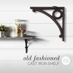 Crafted of durable cast iron, the Old Fashioned Cast Iron Shelf Bracket from Signature Hardware is available in white or black powder coat as well as a living, rust finish—wonderful for a rustic or industrial look. Cast Iron Shelf Brackets, Rustic Chic, Rustic Decor, Medicine Cabinet Mirror, Minimalist Decor, Ideal Home, Decor Styles, Interior Decorating, Decorating Ideas