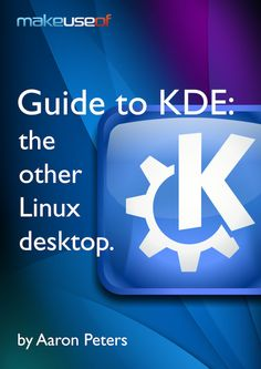 cover Guide To KDE: The Other Linux Desktop