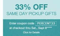 33% Off Same Day Pickup Gifts