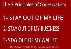 I wish the republicans would remember these 3 basic principles.  Let show them the way.