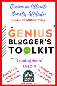 Want to earn 40% commission on every Ultimate Bundle that you sell?  Well, the time to join is NOW!  The Genius Blogger's Toolkit will be available from October 2nd through 9th!  Join Ultimate Bundle's Affiliate Program TODAY for FREE!  Don't wait!  This bundle is going to be VERY POPULAR! Clickthrough this graphic to learn more!   #theoilyanalyst #blogger #affiliateprogram #affiliate #bloggingtips #bloggingadvice #ultimatebundles #business #commissions   theoilyanalyst.com