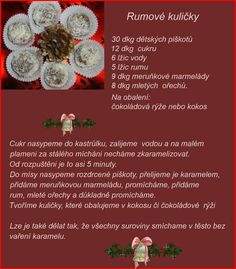 Ružové guľôčky Christmas Sweets, Christmas Candy, Christmas Baking, Christmas Cookies, Christmas Recipes, Czech Recipes, Baking Recipes, Ham, Food And Drink