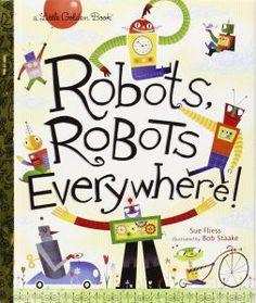 Libro infantil robots   Robots, Robots Everywhere Sue Fliess