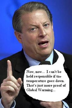 """Stupid Al Gore... """"I invented the internet""""...or ."""".I'll put it in a lock box""""...Also, he's going """"To control the weather""""... and now he's in bed with Al Jazeera!  Hmmm.  Dost mine ears deceive me, or didn't he once sell info to the Chinese for campaign cash?  Easily one of the most repulsive men on the political scene."""