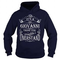 GIOVANNI Its A GIOVANNI Thing You Wounldnt Understand