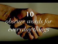 10 Obscure Words For Everyday Things | 500 Words Ep. 19