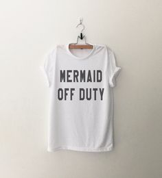 Mermaid off duty • Sweatshirt • Clothes Casual Outift for • teens • movies • girls • women •. summer • fall • spring • winter • outfit ideas • hipster • dates • school • parties • Tumblr Teen Fashion Print Tee Shirt