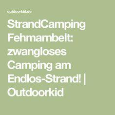 StrandCamping Fehmarnbelt: zwangloses Camping am Endlos-Strand! | Outdoorkid