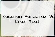 http://tecnoautos.com/wp-content/uploads/imagenes/tendencias/thumbs/resumen-veracruz-vs-cruz-azul.jpg Veracruz vs Cruz Azul. Resumen Veracruz vs Cruz Azul, Enlaces, Imágenes, Videos y Tweets - http://tecnoautos.com/actualidad/veracruz-vs-cruz-azul-resumen-veracruz-vs-cruz-azul/