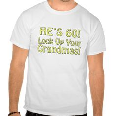 Discount Deals 60th Birthday Shirts Yes I can say you are on right site we just collected best shopping store that have