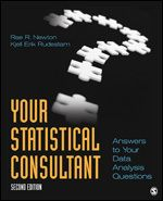 SAGE: Your Statistical Consultant: Answers to Your Data Analysis Questions: Second Edition: Rae R. Newton: 9781412997591