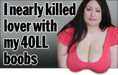 Woman Almost Kills Her Boyfriend with Her 40LL Breasts