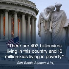 """There are 492 billionaires living in this country and 16 million kids living in…"
