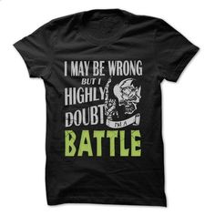 BATTLE Doubt Wrong... - 99 Cool Name Shirt ! - #pink hoodies #cool tshirt designs. MORE INFO => https://www.sunfrog.com/LifeStyle/BATTLE-Doubt-Wrong--99-Cool-Name-Shirt-.html?60505
