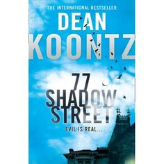 77 Shadow Street is a great book by Dean Koontz, who takes his readers on a gripping journey to a place where nightmare visions become real.