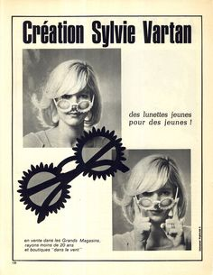 1965-Lunettes Sylvie Vartan Sylvie Vartan (born 15 August 1944) is a Bulgarian-French singer and actress.