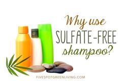 Why Use Sulfate Free Shampoo? There are sulfates in so many of our favorite shampoos but they are affecting our health. Check out the list of afforable sulfate-free shampoos in this post!
