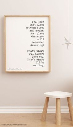 Discover home decor ideas for walls - Art print poster with a Peter Pan quote. 'I'll Always Love You. Ideal for a nursery or kid's room!