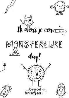 Monsterlijke dag! Positive Behavior Support, Note Doodles, Lunch Box Notes, Doodle Inspiration, One Liner, School Notes, Sweet Notes, Live Love, Snapchat