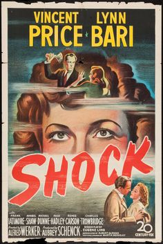 Shock Century Fox, One Sheet X Film Noir. Starring Vincent Price, Lynn Bari, - Available at Sunday Internet Movie Poster. Horror Movie Posters, Classic Movie Posters, Classic Horror Movies, Movie Poster Art, Horror Films, Classic Films, Cinema Posters, Scary Movies, Old Movies
