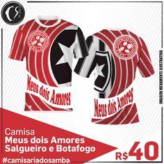 Camisa Meus dois Amores -  Salgueiro e Botafogo