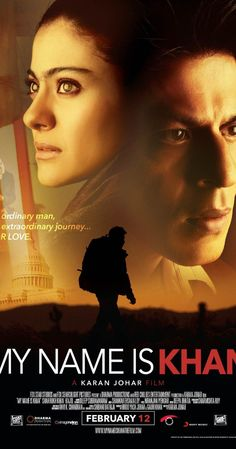 Directed by Karan Johar.  With Shah Rukh Khan, Kajol, Sheetal Menon, Katie A. Keane. An Indian Muslim man with Asperger's syndrome takes a challenge to speak to the President seriously, and embarks on a cross-country journey.