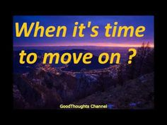 Abraham Hicks 2016- When it's time to move on (new) - YouTube - excellent segment sur le désordre et le ménage