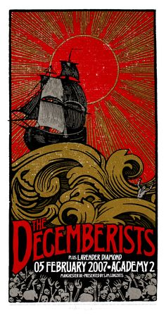 The Decemberists Concert Poster w. Lavendar Diamond Academy Manchester, United Kingdom Feb 2007 X 3 Color Silkscreen Print Hand Signed & Numbered Edition of 120 Artist: Mike King We have more Decemberists Concert Posters below: Rock Posters, Band Posters, Concert Posters, Gig Poster, Music Posters, The Decemberists, Illustrations And Posters, Photoshop, Graphic Design Inspiration