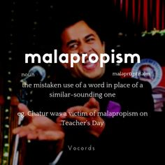 the mistaken use of a word in place of a similar sounding word Daily English Vocabulary, Good Vocabulary Words, English Writing Skills, Weird Words, Unusual Words, New Words, Interesting English Words, Learn English Words, English Phrases