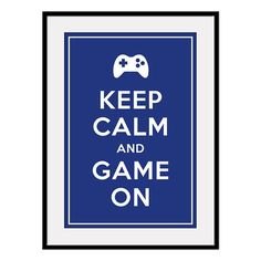 Keep Calm and GAME ON - Large 13x19 Video Game Poster Art Print (any color) - Buy 3 and get 1 FREE