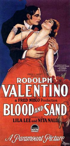Blood and Sand is a 1922 American silent drama film produced by Paramount Pictures, directed by Fred Niblo and starring Rudolph Valentino, Lila Lee, and Nita Naldi. The film was based on the Spanish 1909 novel Blood and Sand (Sangre y arena) by Vicente Blasco Ibáñez