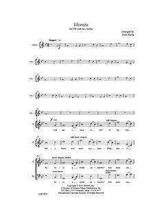 Idumea (SSATB) arr. Richard Bjella  Unaccompanied, with 2 violins. Spiritual/folk song