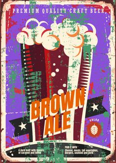 """Beer Styles Brown Ale #Displate artwork by artist """"Mr. Jackpots"""". Part of a set featuring various craft beer styles. £35 / $50 (Medium), £71 / $100 (Large), £118 / $166 (XL) #Ale #Beer #Hefeweizen #IPA #Lager #Porter #Stout #Alcohol #Alcoholic #Beverage #Pub #Bar #CraftBeer #Brewer #Brewery"""