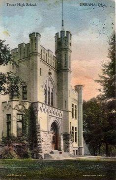 "Urbana High School - the ""castle"" Urbana Ohio, Clark County, Mystery Of History, Ohio River, Roots, High School, Castle, Bucket, Memories"