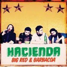 Hacienda US - Big And Barbacoa