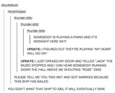 """YOU DON'T WANT THAT SHIP TO SAIL IT WILL EVENTUALLY SINK."" I am a terrible person for laughing at that, but... HAH!"