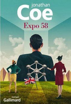 """""""Expo 58"""" de Jonathan Coe -  4/5"""