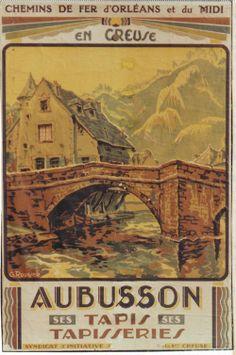 Vintage Railway Travel Poster - Aubusson -  Ses Tapis et Ses Tapisseries - Creuse..