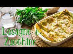 Lasagne con Crema di Zucchine e Basilico | Ricetta Facile e Veloce | 55Winston55 - YouTube