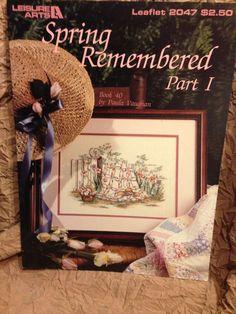 Paula Vaughan Spring Remembered Part I 1 Cross Stitch Pattern Book 40 LA 2047