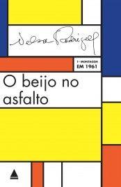 Baixar Livro O Beijo no Asfalto - Nelson Rodrigues em PDF, ePub e Mobi ou ler online