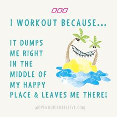 The Top 20 Reasons To Workout... As Decided By You! - Move Nourish Believe