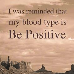 Be Positive <3