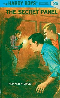 Hardy Boys 25: The Secret Panel (The Hardy Boys) by Franklin W. Dixon