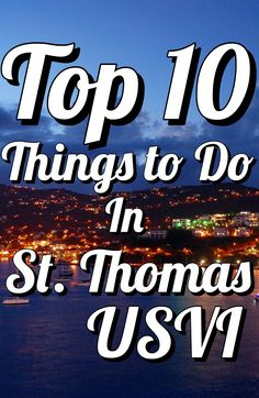 A Local's Guide to St. Thomas: Top 10 Things to Do- As the countdown to your St. Thomas vacation begins and your island escape approaches, the excitement builds as you search for things to do to fill the empty slots on your island itinerary. With my exclusive insight, you'll be booking activities and planning your family vacation in no time!  #CaribbaConnect