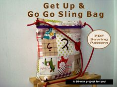 A 60-min  Get Up & Go Go Sling Bag - PDF Sewing Pattern And Tutorial. $5.00, via Etsy.