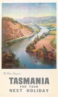 The River Derwent Tasmania Australia Vintage Travel Advertisement Art Poster The River, Tasmania Australia, Australia Travel, Vintage Advertising Posters, Vintage Travel Posters, Retro Posters, Travel Images, Travel Pictures, Posters Australia