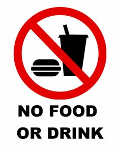 This printable sign reminds people that food and drink are ...